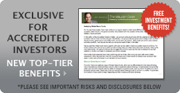 Exclusive for Accredited Investors - My New Free Letter!