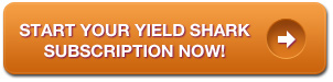 Start your Yield Shark subscription now!