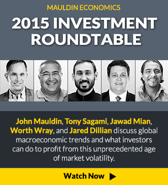 Mauldin Economics 2015 Investment Roundtable - Watch Now