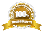 100% Satisfaction - Refund Guarantee