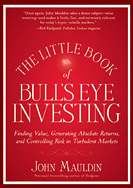 The Little Book of Bull's Eye Investing